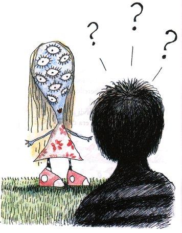 """מספר העיניים של האם לא נמסר בסיפור, עניין שהטריד מאד את משתתפי חממת האמנים של הקרון== שעסקו בסיפור. מאיה גסנר הציעה אם רבת עיניים, והיא גם הציעה לעצב עז שפרוותה עשוייה מנייר טישו לניגוב דמעותיה של שתי עיניים. בתמונה, איור של טים ברטון לשירו """"נערה רבת עיניים""""."""